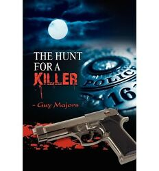 NEW The Hunt for a Killer by Guy Majors