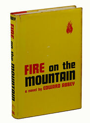 Fire On The Mountain By Edward Abbey First Edition 1962 1st Printing