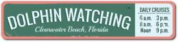 Dolphin Watching Sign Personalized Beach Location Daily Cruises Aluminum $23.39