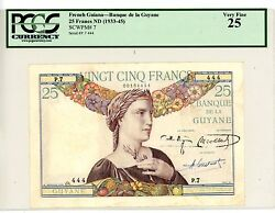 French Guiana ... P-7 ... 25 Francs ... Nd1933-45 ... Vf ... Pcgs 25