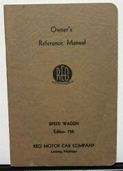 1936 Reo Speed Wagon 736 Owners Manual Care And Operation Original Nice