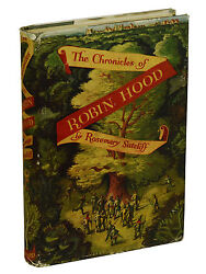 The Chronicles Of Robin Hood By Rosemary Sutcliff First Edition 1950 1st