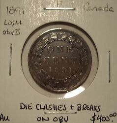 Canada Victoria 1891 Ldll Obv 3 Die Clashes And Breaks Large Cent - Au