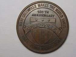 Trade Token Greenville Centennial From 1844 To 1944 G/f 25andcent. 73