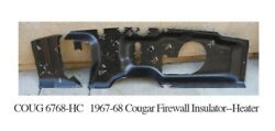 1967 1968 Mercury Cougar Heater Only Firewall Pad Ultra High Definition Rubber