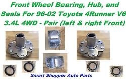 Front Wheel Bearing Hub And Seals For 1996 1997-2002 Toyota 4 Runner V6 4wd-pair