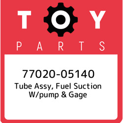 77020-05140 Toyota Tube Assy Fuel Suction W/pump And Gage 7702005140 New Genuine
