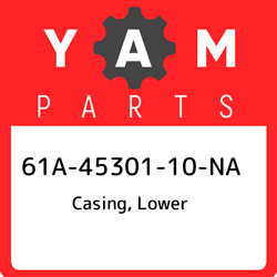 61a-45301-10-na Yamaha Casing Lower 61a4530110na New Genuine Oem Part