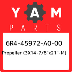 6r4-45972-a0-00 Yamaha Propeller 3x14-7/8andquotx21andquot-m 6r445972a000, New G