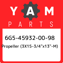 6g5-45932-00-98 Yamaha Propeller 3x15-3/4andquotx13andquot-m 6g5459320098 New G