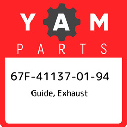 67f-41137-01-94 Yamaha Guide Exhaust 67f411370194 New Genuine Oem Part