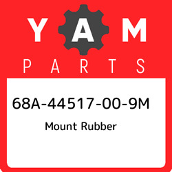 68a-44517-00-9m Yamaha Mount Rubber 68a44517009m New Genuine Oem Part