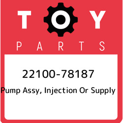 22100-78187 Toyota Pump Assy, Injection Or Supply 2210078187, New Genuine Oem Pa