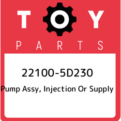 22100-5d230 Toyota Pump Assy, Injection Or Supply 221005d230, New Genuine Oem Pa