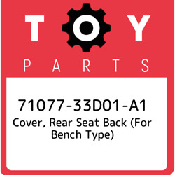 71077-33d01-a1 Toyota Cover Rear Seat Back For Bench Type 7107733d01a1 New G