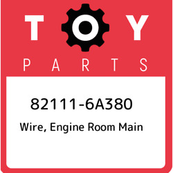 82111-6a380 Toyota Wire Engine Room Main 821116a380 New Genuine Oem Part