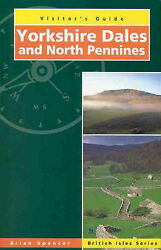 NEW Yorkshire Dales (Visitor's Guides) by Brian Spencer