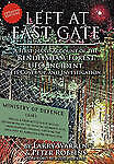 Left at East Gate: A First-Hand Account of the Rendlesham Forest UFO Incident I