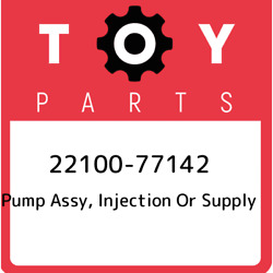 22100-77142 Toyota Pump Assy Injection Or Supply 2210077142 New Genuine Oem Pa