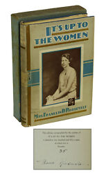 Itand039s Up To The Women Eleanor Roosevelt Signed Limited First Edition 1933 1/250