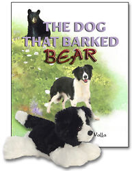 The Dog That Barked Bear, Signed Adventure Story Book, With Plush Border Collie