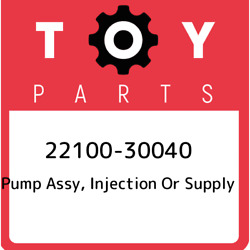 22100-30040 Toyota Pump Assy Injection Or Supply 2210030040 New Genuine Oem Pa