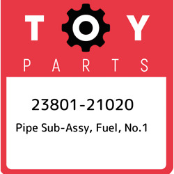 23801-21020 Toyota Pipe Sub-assy Fuel No.1 2380121020 New Genuine Oem Part