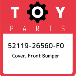 52119-26560-f0 Toyota Cover, Front Bumper 5211926560f0, New Genuine Oem Part