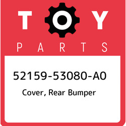 52159-53080-a0 Toyota Cover Rear Bumper 5215953080a0 New Genuine Oem Part