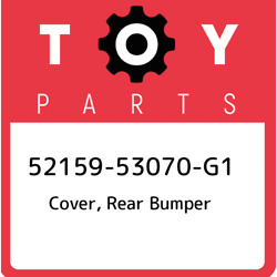 52159-53070-g1 Toyota Cover Rear Bumper 5215953070g1 New Genuine Oem Part