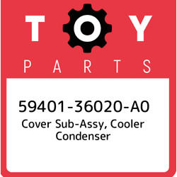 59401-36020-A0 Toyota Cover sub-assy cooler condenser 5940136020A0 New Genuine