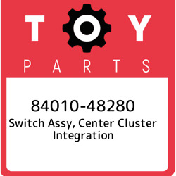 84010-48280 Toyota Switch Assy Center Cluster Integration 8401048280 New Genui