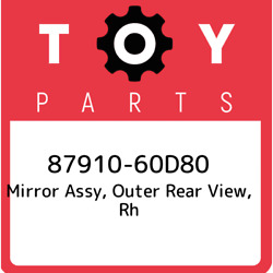 87910-60d80 Toyota Mirror Assy Outer Rear View Rh 8791060d80 New Genuine Oem