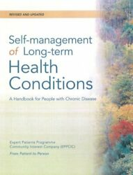 Self-management Of Long-term Health Conditions A Handbook For People With Chro