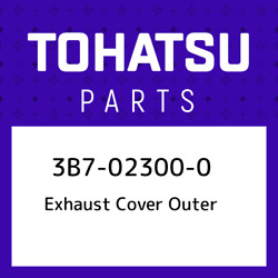 3b7-02300-0 Tohatsu Exhaust Cover Outer 3b7023000 New Genuine Oem Part