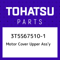 3t5s67510-1 Tohatsu Motor Cover Upper Assand039y 3t5s675101 New Genuine Oem Par