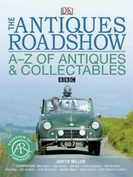 The Antiques Roadshow A-z Of Antiques And Collectables By Judith Miller