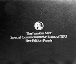 The Franklin Mint Special Commemorative Issues Of 1973 First Edition Proofs