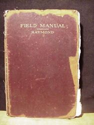 Railroad Field Manual For Civil Engineers By William Raymond 1915 First Edition,