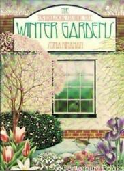The Overlook Guide to Winter Gardens By Sonia Kinahan