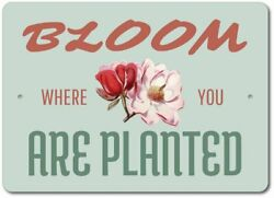 Bloom Where You Are Planted Sign Flower Decor Flower Garden Sign ENSA1003337