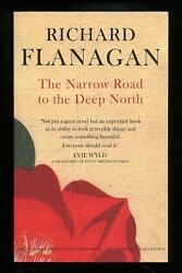 Richard Flanagan - The Narrow Road To The Deep North Signed And Dated Proof