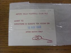 18/11/1989 Ticket Aston Villa V Coventry City [directors And Guest Team Room]. Th
