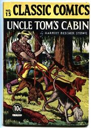 Classic Comics 15-uncle Tom's Cabin-1st Edition-first Print Hrn 14-comic