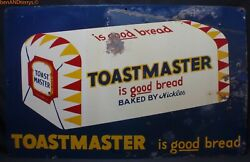 Toastmaster is Good Bread Baked by Nickles Old Vintage Tin Sign Grocery Store