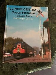 Illinois Central Color Pictorial, Vol. 1 Passenger Service By Clifford J.