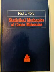 Statistical Mechanics Of Chain Molecules By Paul J. Flory - Isbn 0-19-520756
