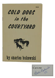 Cold Dogs In The Courtyard Charles Bukowski Authorand039s Edition 1965 Signed First