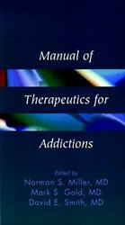 Manual Of Addictions By Miller New 9780471561767 Fast Free Shipping