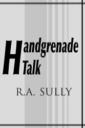 Handgrenade Talk By Sully A. New 9780595097869 Fast Free Shipping